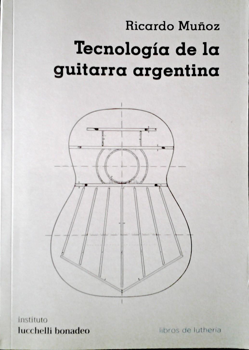 Tecnologia de la Guitarra Argentina - tapa