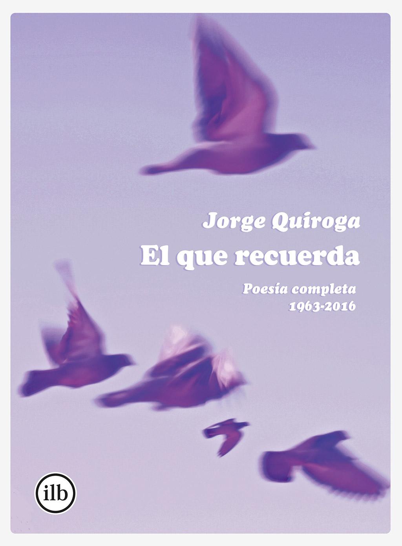 Jorge Quiroga - El que recuerda