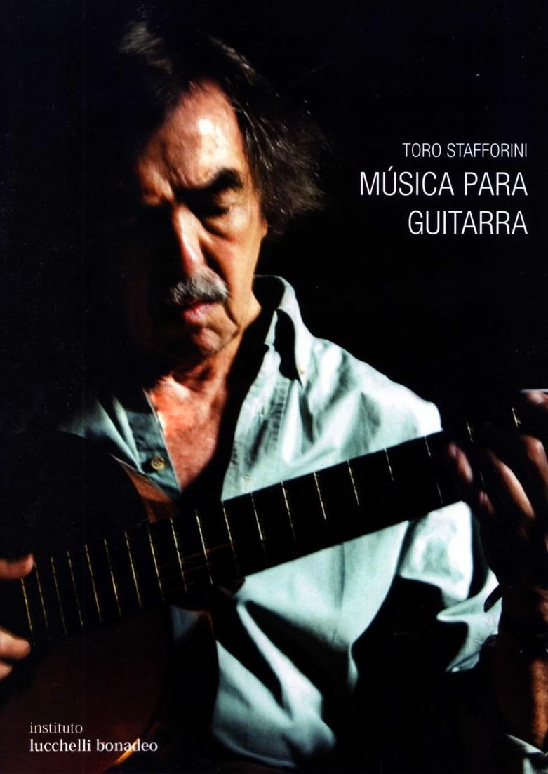 Toro Stafforini - Música para guitarra