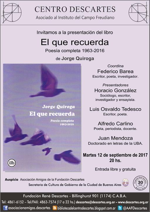 """Presentación del libro """"El que recuerda"""" de Jorge Quiroga"""